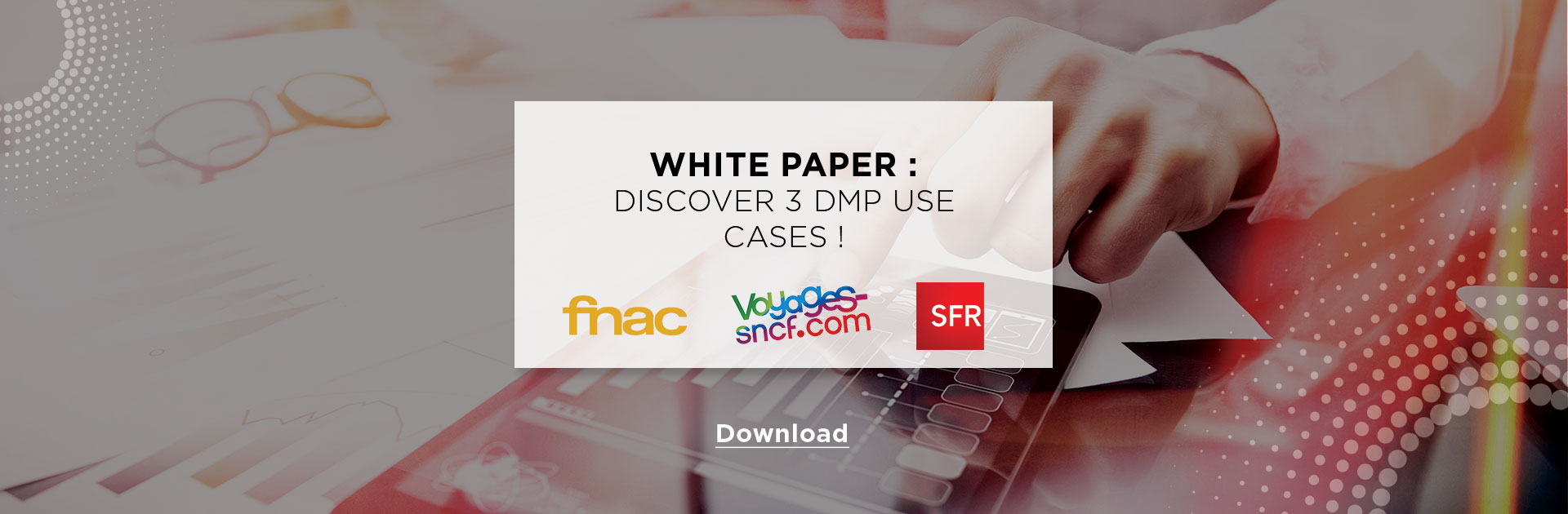 White paper : Discover 3 DMP use cases