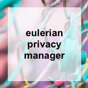 Eulerian Privacy Manager