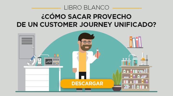 LA UNIFICACIÓN DE LOS CUSTOMER JOURNEYS