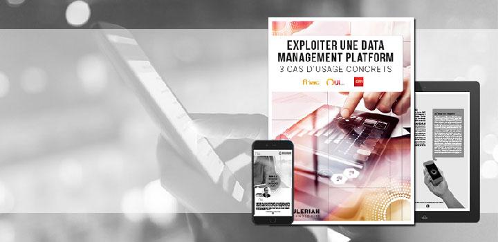 DMP : découvrez les stratégies de la Fnac, Voyages-SNCF et SFR !
