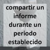 Tips - Compartir un informe durante un periodo establecido