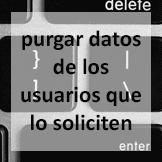 Tips - Purgar datos de los usuarios que lo soliciten
