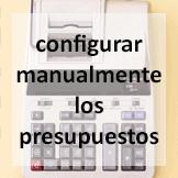 Tips - Configurar manualmente los presupuestos