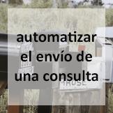 Tips - automatizar el envío de una consulta