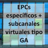 Tips - EPCs específicos + subcanales vituales tipo GA