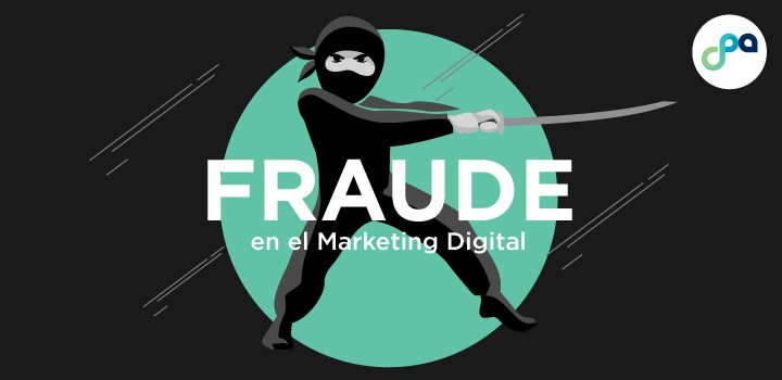El fraude en el Marketing Digital