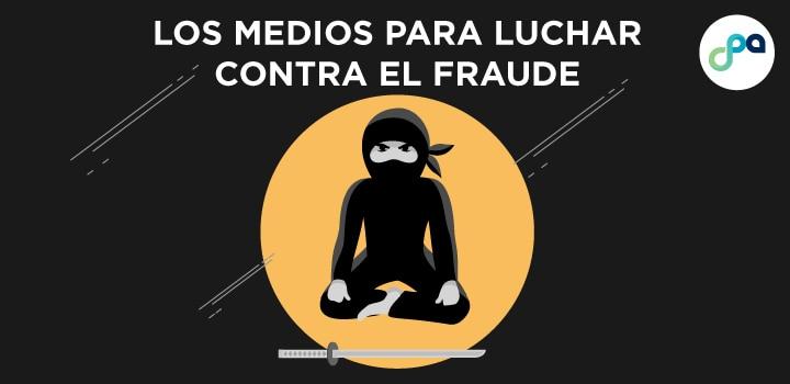 Los medios para luchar contra el fraude