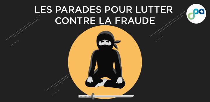 Les parades pour lutter contre la fraude