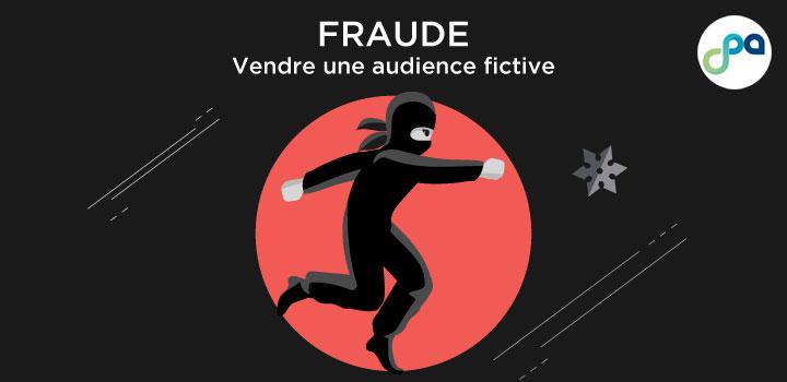 Fraude : Vendre une audience fictive