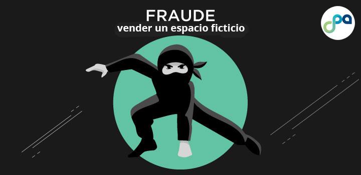 Fraude: vender un espacio ficticio