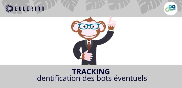 Tracking : Identification des bots éventuels